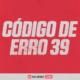 código de erro 39